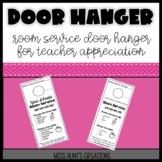 Room Service Door Hanger: Great for Teacher Appreciation Week!