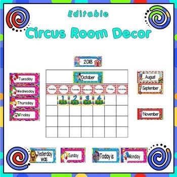 Classroom Decor ~ Room Theme ~ Circus {Editable}