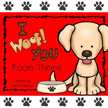 "Room Theme- Dogs ""I Woof You!"""
