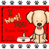 """Room Theme- Dogs """"I Woof You!"""""""