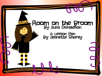 Room on the Broom, A Halloween Lesson Plan for 3rd-5th graders