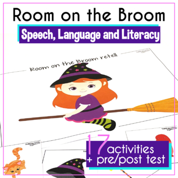 Room on the Broom: A Speech Language (and Literacy) Book Companion