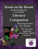 "Room on the Broom Companion ""WH"" Questions Beginning/Non-Readers"