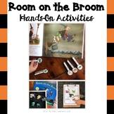 Room on the Broom: Hands-On Activities