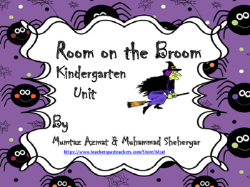 Room on the Broom Kindergarten Unit: