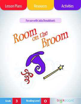 Room on the Broom Lesson Plans & Activities Package, Third Grade (CCSS)