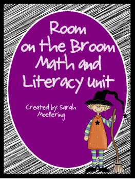Room on the Broom Math and Literacy Mini-Unit