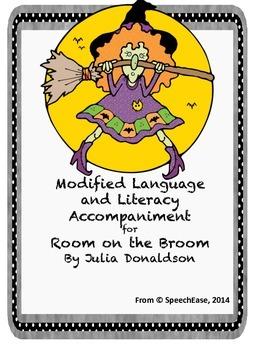 Room on the Broom Modified Language and Literacy Accompaniment