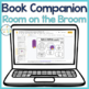 Speech Language and Literacy:  Room on the Broom QUICK PREP Book Companion