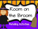 Room on the Broom Retell Packet