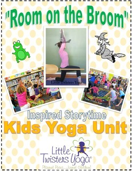 """Room on the Broom"" Storytime Yoga Lesson Plan--UPDATED!"