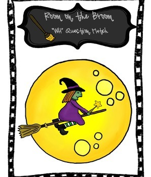 "Room on the Broom ""WH' Question Match - REVISED with more readable FONT"