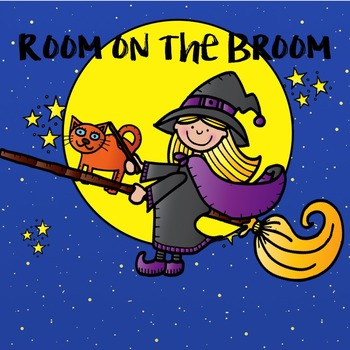 Room on the Broom : Pocket Chart/Halloween/Graphic Organiz