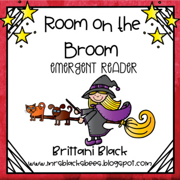 Room on the Broom~ emergent reader