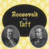 Roosevelt and Taft PowerPoint