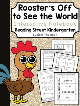 Rooster's Off to See the World Interactive Notebook ~Reading Street Kindergarten