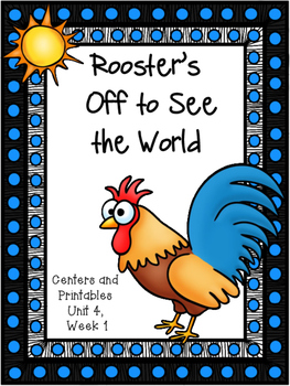 Rooster's Off to See the World, Kindergarten, Centers and
