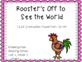 Rooster's Off to See the World, Kindergarten, Unit 4, Week 1, PowerPoint
