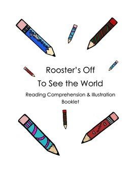 Rooster's Off to See the World: Reading Comprehension Activity Booklet