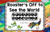 Rooster's Off to See the World Sentence Scramble
