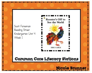 Rooster's Off Reading Street Unit 4 Week 1 Common Core Literacy Stations
