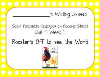Rooster's Off To See The World Writing Journal (Kdg Reading Street 4.1)