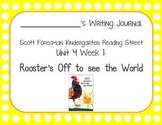 Rooster's Off To See The World Writing Journal (Kdg Readin