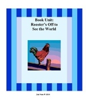 Rooster's Off to See the World: Book Unit