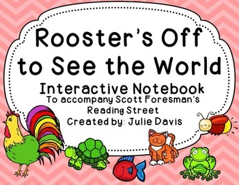 Rooster's Off to See the World Interactive Notebook Journal