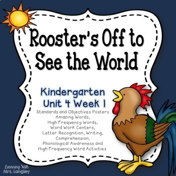 Rooster's Off to See the World KINDERGARTEN Unit 4 Week 1