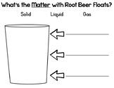 Root Beer Float Matter