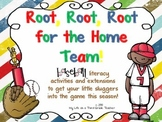Root, Root, Root for the Home Team! (Baseball Themed Literacy Activities)