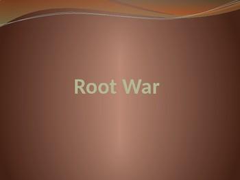 Root War!  Round 1