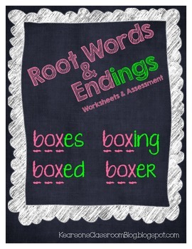 Root Word & Endings Worksheets and Assessment