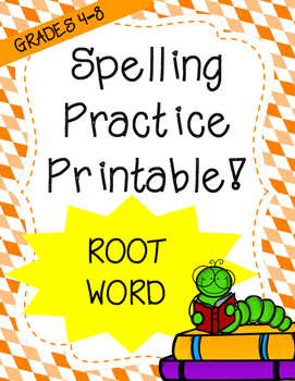 Word Work: Root Words (Spelling Practice)