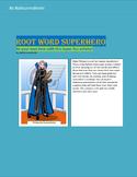 Root Word SuperHero!