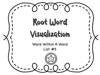 Root Word Visualization - Word Within the Word List #5