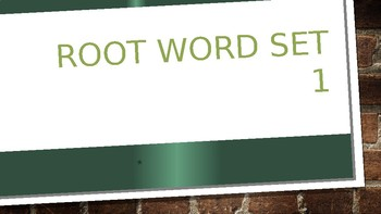 Root Word Vocab Powerpoint LIst 1