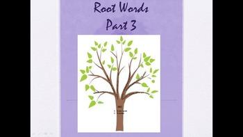 Root Words - Part 3