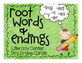 Root Words & Endings Literacy Center Dry Erase Cards