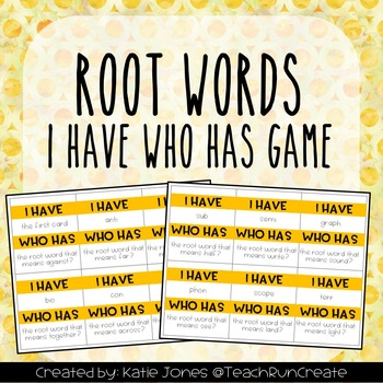 Root Words I Have Who Has game