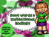 Root Words, Inflectional Endings,  Suffixes and Prefixes