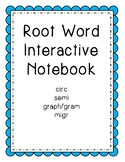 Root Words Interactive Notebook Set 1