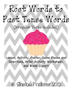 Root Words & Past Tense - Center, Activity, Game, Lesson, Poster, Clipart {CCSS}