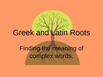 Greek & Latin Roots- Uni/Bi/Graph/Ped