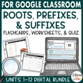 Root Words, Prefixes, & Suffixes Bundle | Google Classroom
