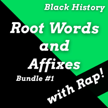 Root Words Prefixes Suffixes Worksheets and Passages Using Black History Songs