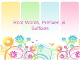 Root Words, Prefixes, and Suffixes Notes