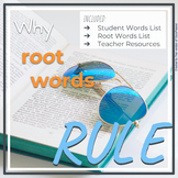Root Words Rule (Student List, Words List, Teacher Resources)
