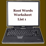 Root Words Worksheet List 1 - Middle High